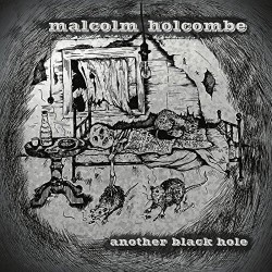 malcolm-holcombe-2016-another-black-hole-compact-disc