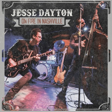 jesse_dayton_-_on_fire_in_nashville_-_ber1164cd